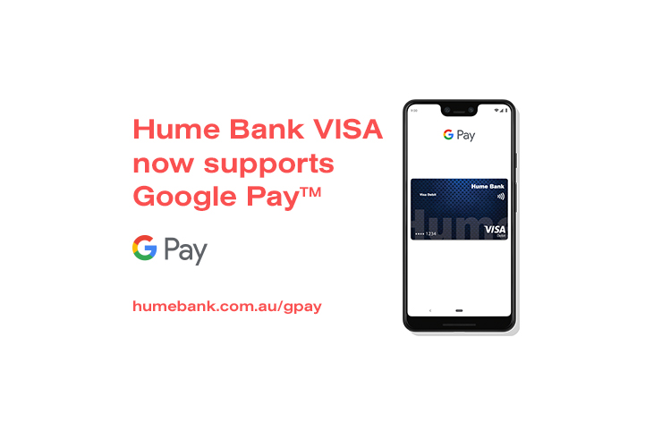 Google Pay now with Hume Bank